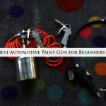 Best Automotive Paint Gun for Beginners