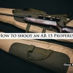 How to shoot an AR 15 Properly?